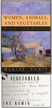 WOMEN, ANIMALS, AND VEGETABLES by Maxine Kumin