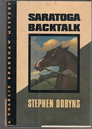 SARATOGA BACKTALK by Stephen Dobyns