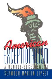 american exceptionalism by seymour martin lipset kirkus reviews american exceptionalism