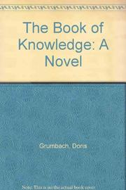 THE BOOK OF KNOWLEDGE by Doris Grumbach