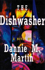 THE DISHWASHER by Dannie M. Martin