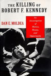 THE KILLING OF ROBERT F. KENNEDY by Dan E. Moldea
