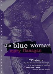 THE BLUE WOMAN by Mary Flanagan