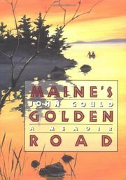 MAINE'S GOLDEN ROAD by John Gould