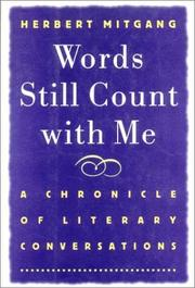 WORDS STILL COUNT WITH ME by Herbert Mitgang