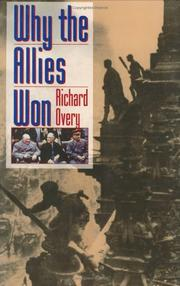 WHY THE ALLIES WON by Richard Overy