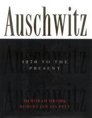 AUSCHWITZ by Debórah Dwork
