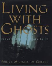 LIVING WITH GHOSTS by Prince Michael of Greece