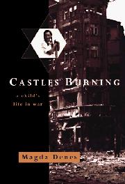 CASTLES BURNING by Magda Denes