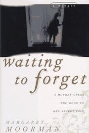WAITING TO FORGET by Margaret Moorman