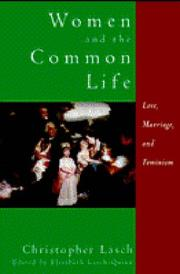 WOMEN AND THE COMMON LIFE by Christopher Lasch