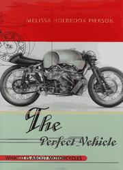 THE PERFECT VEHICLE by Melissa Holbrook Pierson
