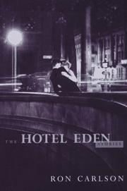 THE HOTEL EDEN by Ron Carlson