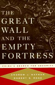 THE GREAT WALL AND THE EMPTY FORTRESS by Andrew J. Nathan