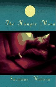 THE HUNGER MOON by Suzanne Matson