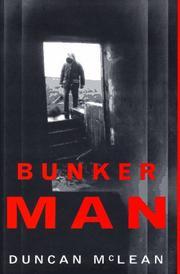 BUNKER MAN by Duncan McLean