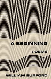 A BEGINNING by William Burford