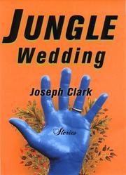JUNGLE WEDDING by Joseph Clark