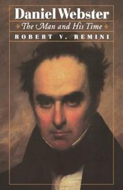 DANIEL WEBSTER by Robert V. Remini