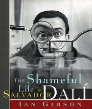 THE SHAMEFUL LIFE OF SALVADOR DALI by Ian Gibson