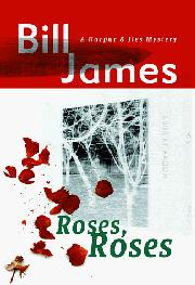 ROSES, ROSES by Bill James