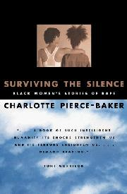 SURVIVING THE SILENCE by Charlotte Pierce-Baker