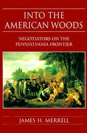 INTO THE AMERICAN WOODS by James H. Merrell