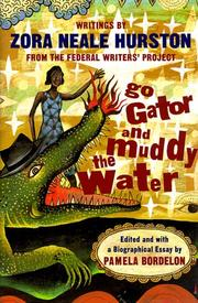 GO GATOR AND MUDDY THE WATER by Zora Neale Hurston