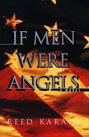 IF MEN WERE ANGELS by Reed Karaim