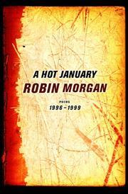 A HOT JANUARY by Robin Morgan