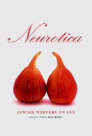 NEUROTICA by Melvin Jules--Ed. Bukiet
