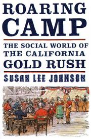 ROARING CAMP by Susan Lee Johnson