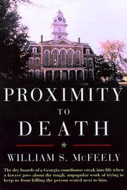PROXIMITY TO DEATH by William S. McFeely