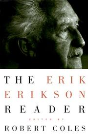 THE ERIK ERIKSON READER by Erik Erikson