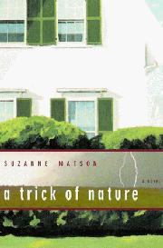 A TRICK OF NATURE by Suzanne Matson