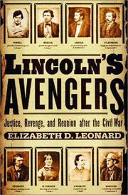 LINCOLN'S AVENGERS by Elizabeth D. Leonard