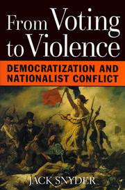 FROM VOTING TO VIOLENCE by Jack Snyder