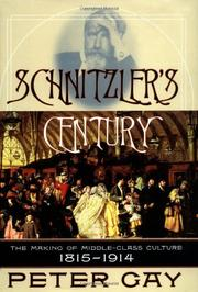 SCHNITZLER'S CENTURY by Peter Gay