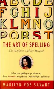 THE ART OF SPELLING by Marilyn vos Savant