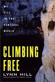 CLIMBING FREE by Lynn Hill