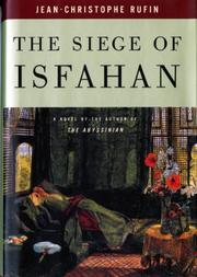 THE SIEGE OF ISFAHAN by Jean-Christophe Rufin