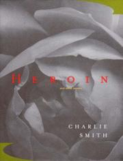 HEROIN by Charlie Smith