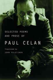 SELECTED POEMS AND PROSE OF PAUL CELAN by Paul Celan