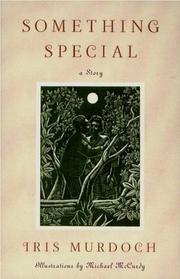 SOMETHING SPECIAL by Iris Murdoch