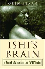ISHI'S BRAIN by Orin Starn