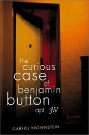 THE CURIOUS CASE OF BENJAMIN BUTTON, APT. 3W by Gabriel Brownstein