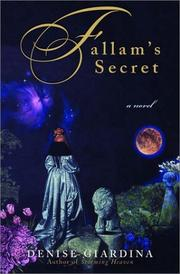 FALLAM'S SECRET by Denise Giardina