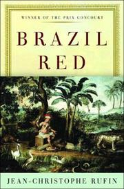 BRAZIL RED by Jean-Christophe Rufin