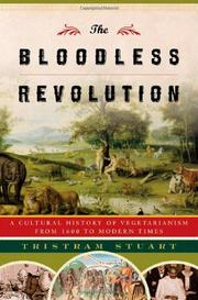 THE BLOODLESS REVOLUTION by Tristram Stuart