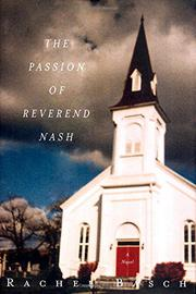 THE PASSION OF REVEREND NASH by Rachel Basch